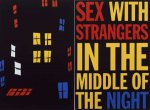 Whatever Window is Your Pleasure: Sex with Strangers... - click to enlarge