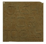 Rusty Signs - Cash for Tools 2 - click to enlarge