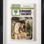 A Moment too Soon (Mills & Boon) - click to enlarge